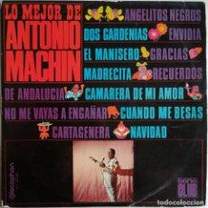 Discos de vinilo: ANTONIO MACHIN, LO MEJOR DE ANTONIO MACHIN, DISCOPHON S.C. 2.025, 2.025. Lote 277158898