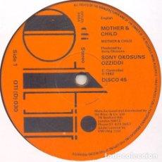 "Discos de vinilo: SONNY OKOSUNS OZZIDDI* - MOTHER & CHILD (12"", MAXI). Lote 277160988"