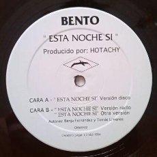 "Discos de vinilo: BENTO - ESTA NOCHE SI (12"", MAXI). Lote 277161128"