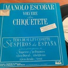 Discos de vinilo: MANOLO ESCOBAR CON JULIO IGLESIAS (UN CANTO A GALICIA) SINGLE ESPAÑA 1987 PROMO (EPI24). Lote 277166043