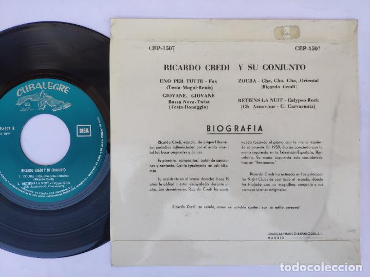 Discos de vinilo: RICARDO CREDI - EP Spain PS - MINT * UNO PER TUTTE / RETIENS LA NUIT + 2 * CUBALEGRE CEP-1507 * 1963 - Foto 2 - 277166383