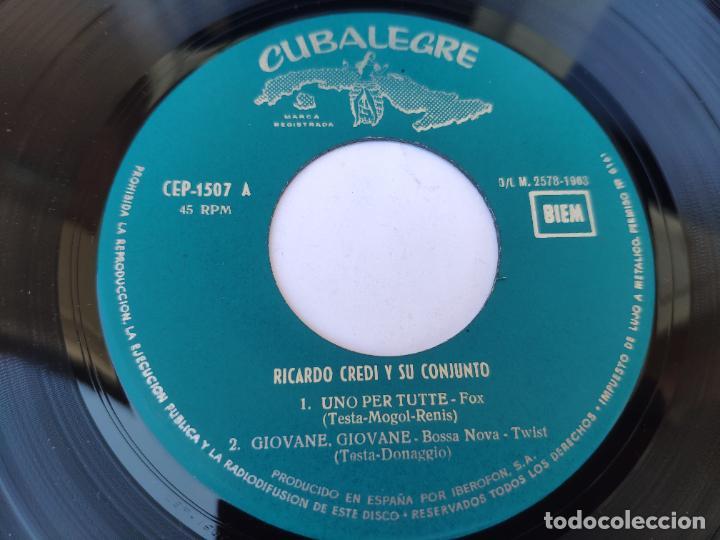 Discos de vinilo: RICARDO CREDI - EP Spain PS - MINT * UNO PER TUTTE / RETIENS LA NUIT + 2 * CUBALEGRE CEP-1507 * 1963 - Foto 3 - 277166383
