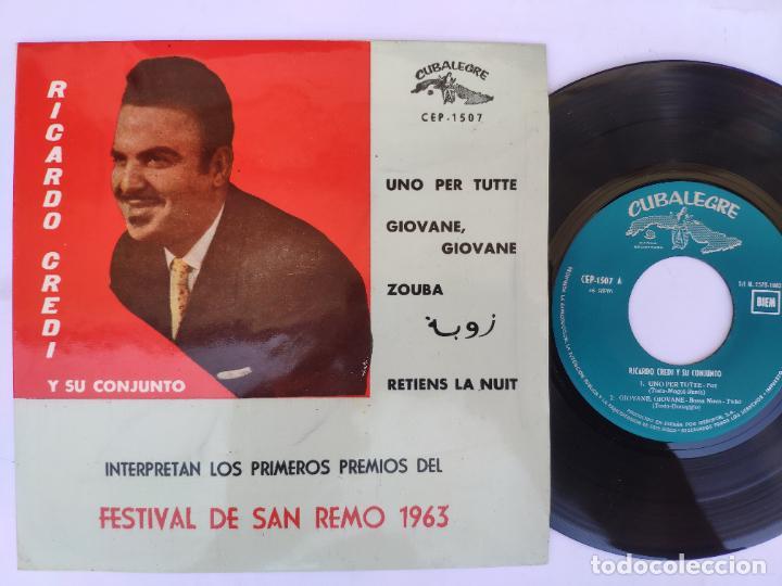 RICARDO CREDI - EP SPAIN PS - MINT * UNO PER TUTTE / RETIENS LA NUIT + 2 * CUBALEGRE CEP-1507 * 1963 (Música - Discos de Vinilo - EPs - Otros Festivales de la Canción)