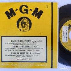Discos de vinilo: SILVANA MANGANO / NONO MORALES / GEORGE SHEARING - EP SPAIN PS - EX * M-G-M - EPL 37.002. Lote 277166548