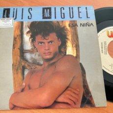 Discos de vinilo: LUIS MIGUEL (ESA NIÑA) SINGLE ESPAÑA 1988 PROMO (EPI24). Lote 277168913