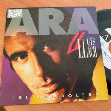 Discos de vinilo: LLUIS LLACH (EL BANDOLER) SINGLE 1992 PROMO (EPI24). Lote 277169748