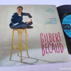 Discos de vinilo: GILBERT BECAUD - EP FRANCE PS - MINT * L' ABSENT / GALILEE / SACREE FILLE / JE TE PROMETS. Lote 277170823