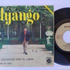 Discos de vinilo: DYANGO - 45 SPAIN PS - MINT * EN ARANJUEZ CON TU AMOR / DONDE TU ESTÉS * 1967. Lote 277179013