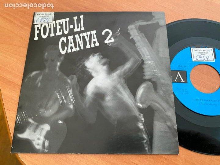 FOTEU-LI CANYA 2 SINGLE 1992 ESPAÑA PROMO (EPI24) (Música - Discos - Singles Vinilo - Grupos Españoles de los 70 y 80)