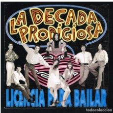 Discos de vinilo: LA DÉCADA PRODIGIOSA - LICENCIA PARA BAILAR - SINGLE 1991 - PROMO - SOLO LA PORTADA SIN DISCO. Lote 277186198