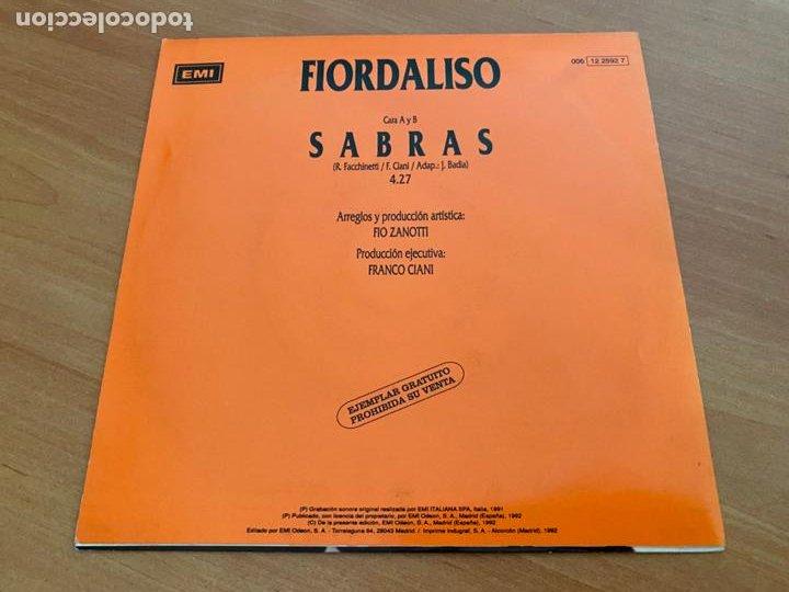 Discos de vinilo: FIORDALISO (SABRAS) SINGLE 1992 ESPAÑA PROMO (EPI24) - Foto 3 - 277186398