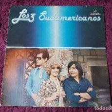 Discos de vinilo: LOS 3 SUDAMERICANOS ,VINYL LP 1978 SPAIN CPS 9567. Lote 277186728