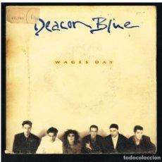 Discos de vinilo: DEACON BLUE - WAGES DAY - SINGLE 1989 - PORTADA DOBLE - PROMO. Lote 277187253