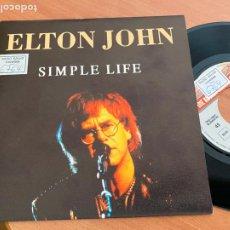 Discos de vinilo: ELTON JOHN (SIMPLE LIFE) SINGLE 1992 ESPAÑA PROMO (EPI24). Lote 277187848