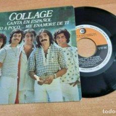 Discos de vinilo: COLLAGE POCO A POCO CANTADO EN ESPAÑOL SINGLE VINILO DEL AÑO 1978 ESPAÑA CONTIENE 2 TEMAS. Lote 277191203