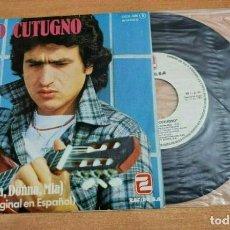 Discos de vinilo: TOTO CUTUGNO MIA CANTADO EN ESPAÑOL SINGLE VINILO DEL AÑO 1979 ESPAÑA CONTIENE 2 TEMAS. Lote 277191383