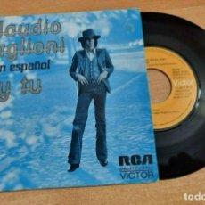 Discos de vinilo: CLAUDIO BAGLIONI Y TU CANTADO EN ESPAÑOL SINGLE VINILO DEL AÑO 1974 ESPAÑA CONTIENE 2 TEMAS. Lote 277191713
