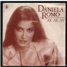 Discos de vinilo: DANIELA ROMO - AY, AY, AY / SOLA - SINGLE 1984 - SOLO CARATULA, SIN VINILO. Lote 277192158