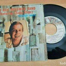 Discos de vinilo: THE RICK WAKEMAN BAND CHAKA KHAN ROBOT MAN SINGLE VINILO DEL AÑO 1981 ESPAÑA YES MUY RARO. Lote 277192163