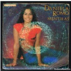 Discos de vinilo: DANIELA ROMO - MENTIRAS / NO, NO PUEDO YA DEJARTE - SINGLE 1983. Lote 277192398