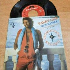 Discos de vinilo: BARRY GIBB & OLIVIA NEWTON JOHN FACE TO FACE SINGLE VINILO PROMO DEL AÑO 1984 ESPAÑA BEE GEES. Lote 277192593