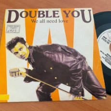 Discos de vinilo: DOUBLE YOU (WE ALL NEED LOVE) SINGLE ESPAÑA PROMO 1992 (EPI24). Lote 277192858