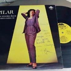 Discos de vinilo: PILAR-LP DOS AMANTES LOCOS. Lote 277201828