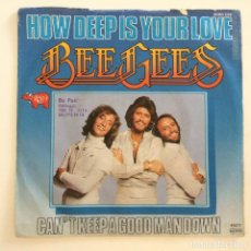 Discos de vinilo: BEE GEES – HOW DEEP IS YOUR LOVE / CAN'T KEEP A GOOD MAN DOWN GERMANY,1977 RSO. Lote 277233648