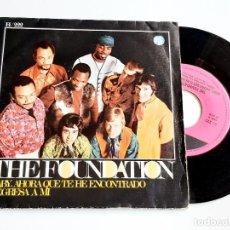 Disques de vinyle: THE FOUNDATION DISCO VINILO 45 RPM. Lote 277237558