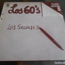 Discos de vinilo: SALVAJES, LOS - LOS 60´S GRANDES GRUPOS ESPAÑOLES 5 -, LP, SATISFACCION + 15, AÑO 1978. Lote 277238318