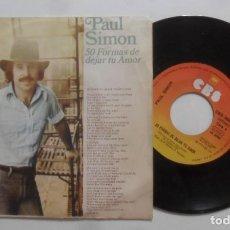 Discos de vinilo: SINGLE - PAUL SIMON - 50 FORMAS DE DEJAR TU AMOR - CBS - 1976. Lote 277241203