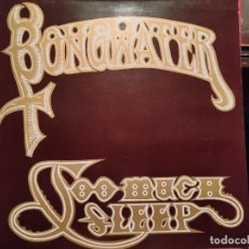 Discos de vinilo: BONGWATER LP TOO MUCH SLEEP HOLANDÉS MÚSICA ELECTRÓNICA NUEVO. Lote 138166290