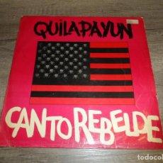 Discos de vinilo: QUILAPAYÚN – CANTO REBELDE (ARGENTINA 1968). Lote 277255698