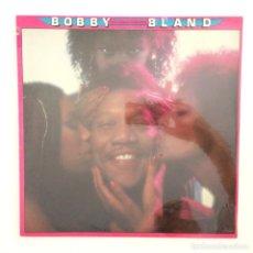 Discos de vinilo: BOBBY BLAND – I FEEL GOOD, I FEEL FINE DISCO PRECINTADO USA,1979 MCA RECORDS. Lote 277265803