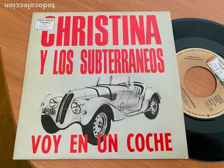 CHRISTINA Y LOS SUBTERRANEOS (VOY EN UN COCHE) SINGLE 1992 PROMO (EPI24) (Música - Discos - Singles Vinilo - Grupos Españoles de los 90 a la actualidad)