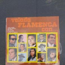 Discos de vinilo: DISCO VELADA FLAMENCA CON TERESA JAREÑO,ANTONIO RANCHAL,PEPE PINTO,EL CHOCOLATE,JUAN VAREA ETC.... Lote 277272868