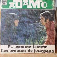Discos de vinilo: **ADAMO - F... COMME FEMME / LES AMOURS DE JOURNAUX - SG AÑO 1969 - PROMOCIÓN - LEER DESCRIPCIÓN. Lote 277275198