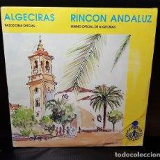 Discos de vinilo: MARIA LUISA RONDÓN ALGECIRAS / RINCÓN ANDALUZ VINILO 7INCH SINGLE 45 RPM PROMO 1987-ESPAÑA PASODOBLE. Lote 277278133