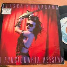 Discos de vinilo: ALASKA Y DINARAMA (LA FUNCIONARIA ASESINA) SINGLE 1986 ESPAÑA (EPI24). Lote 277278778