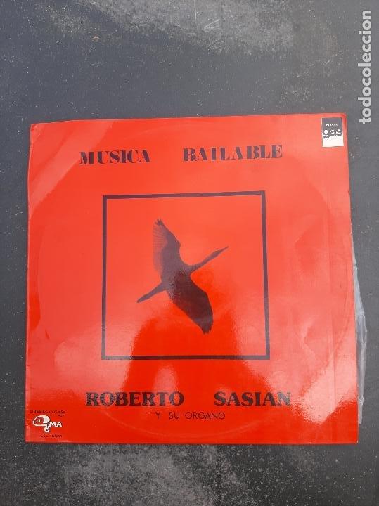 DISCO MÚSICA BAILABLE DE ROBERTO SASIAN Y SU ORGANO (Música - Discos - Singles Vinilo - Otros estilos)