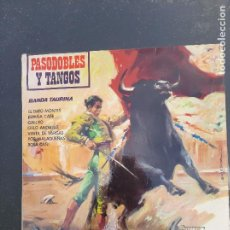 Discos de vinilo: DISCO PASODOBLES Y TANGOS DE LA BANDA TAURINA. Lote 277281133