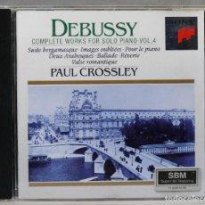 Discos de vinilo: CD. COMPLETE WORKS FOR SOLO PIANO VOL. 4. DEBUSSY. CROSSLEY. Lote 277284748