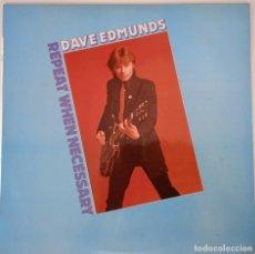 Discos de vinilo: DAVE EDMUNDS ...REPEAT WHEN NECESSARY. (SWAN SONG 1979) SPAIN. Lote 277302103