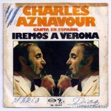 Discos de vinilo: DISCO SINGLE - CHARLES AZNAVOUR - SN-20.819 (1973). Lote 277304833