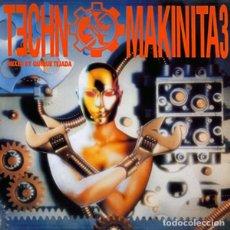 Discos de vinilo: TECHNOMAKINITA 3 * 2 LP VINILO * SPAIN 1992 * GATEFOLD. Lote 277305063