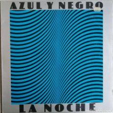 Discos de vinilo: AZUL Y NEGRO, LA NOCHE, MERCURY 63 01 065. Lote 277413338