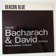 Discos de vinilo: DEACON BLUE- FOUR BACHARACH & DAVID SONGS- SPAIN MAXI SINGLE 1990- COMO NUEVO.. Lote 277416263