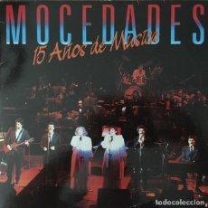 Discos de vinilo: MOCEDADES - 15 AÑOS DE MUSICA - LP ALBUM DOBLE CON DOS DISCOS. Lote 277416378
