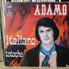 Discos de vinilo: **ADAMO - ITALIANO / TOTOCHE - SG AÑO 1974 - MADE IN FRANCE - LEER DESCRIPCIÓN. Lote 277420643