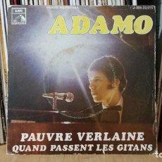 Discos de vinilo: **ADAMO - PAUVRE VERLAINE / QUAND PESSENT LES GITANS - SG AÑO 1969 - PROMOCIÓN - LEER DESCRIPCIÓN. Lote 277424678
